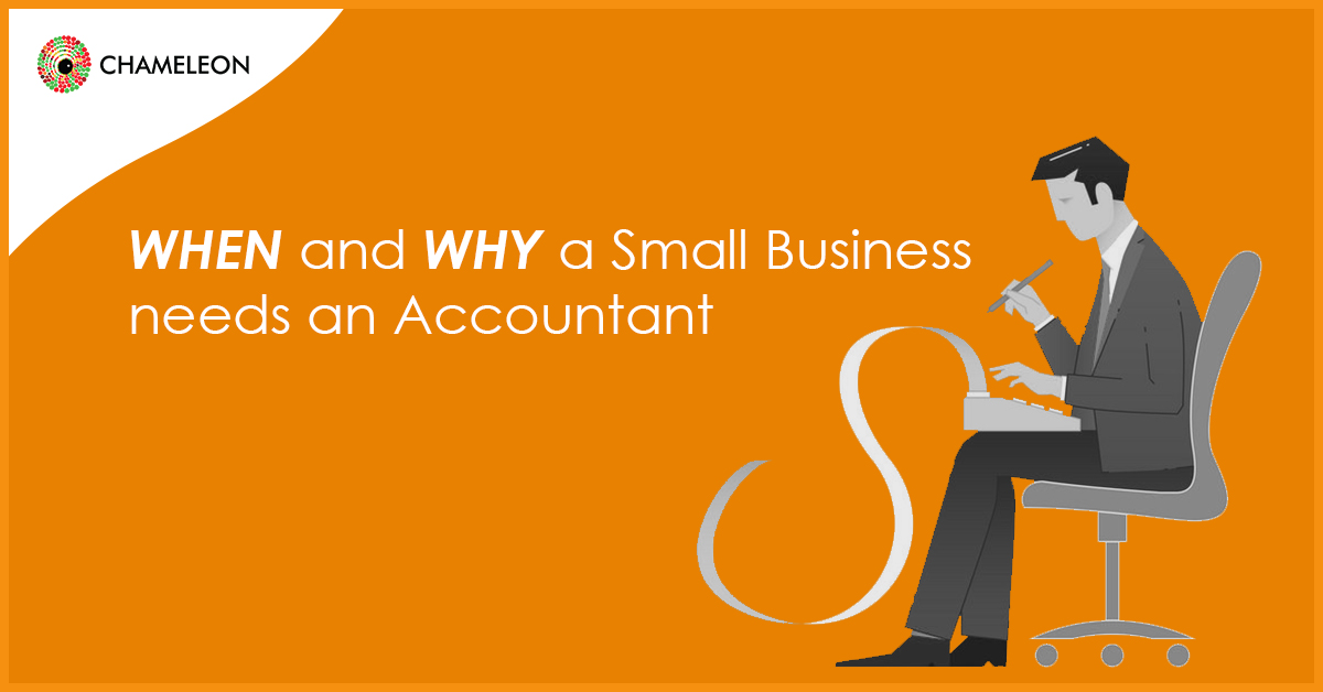 When and Why a Small Business needs an Accountant