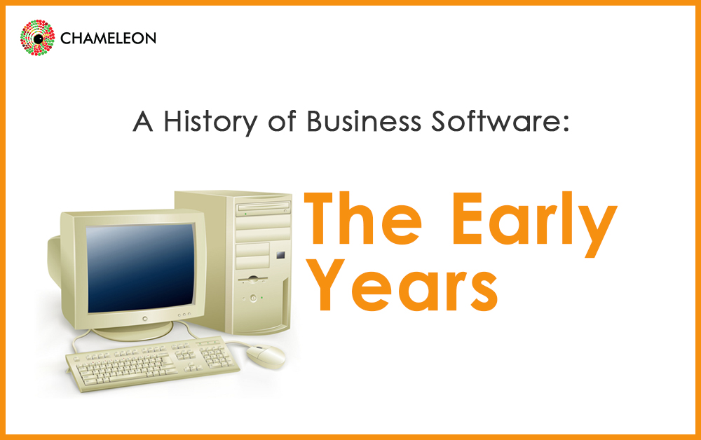 A history of Business Software: The Early Years